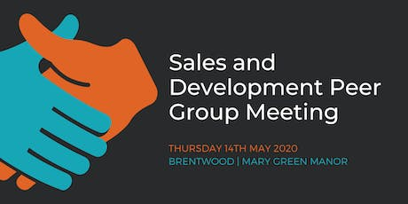 Sales and Development Peer Group Meeting – Brentwood (14th May) tickets