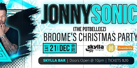 Broome's Christmas Party @ Skylla featuring Jonny Sonic (Potbelleez) tickets