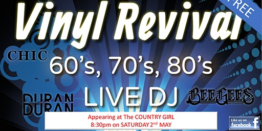 60, 70s, 80s Party at the Country Girl - ft. Vinyl Revival