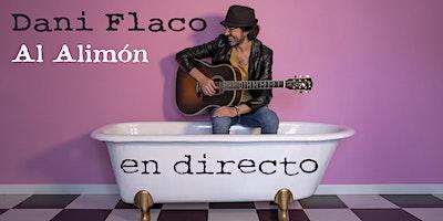 Dani Flaco - Al Alimón en directo en Donostia