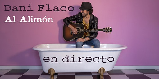 Dani Flaco - Al Alimón en directo en San Juan de Alicante