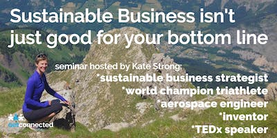 Sustainable Business isn't Just Good for your Bottom Line