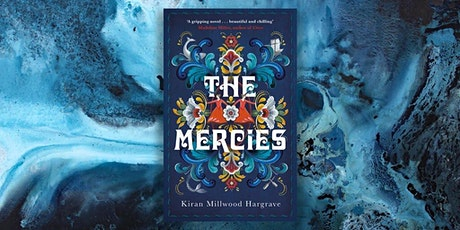 Launching The Mercies with Kiran Millwood Hargrave & Julia Armfield (Gower St) tickets