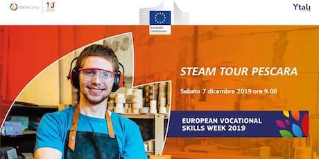 ItaliaCamp and Ytali in the European Vocational Skills Week | STEAM TOUR PESCARA biglietti