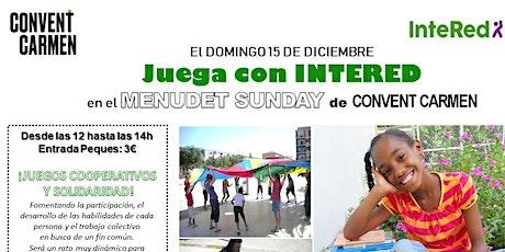 Menudet Sunday - Juega con InteRed tickets