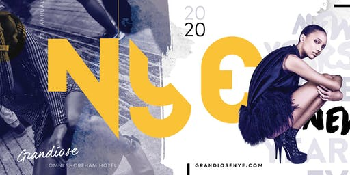 THE 7TH ANNUAL GRANDIOSE NEW YEARS EVE GALA