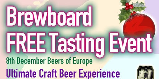 Brewboard Brewery ON TOUR!FREE Tasting Event - Beers of Europe
