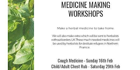 Medicine Making  - Cough Medicine tickets