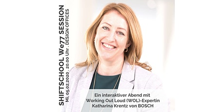 "We77-Session mit Katharina Krentz zum Thema ""Working Out Loud"" Tickets"
