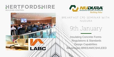 Hertfordshire Building Control Breakfast CPD Seminar with Nudura tickets