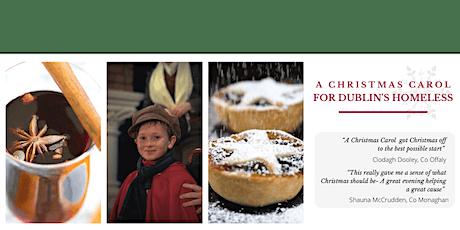 A CHRISTMAS CAROL for Dublin's Homeless tickets