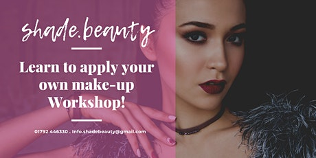 Learn to apply your own make-up workshop! tickets