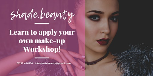 Learn to apply your own make-up workshop!