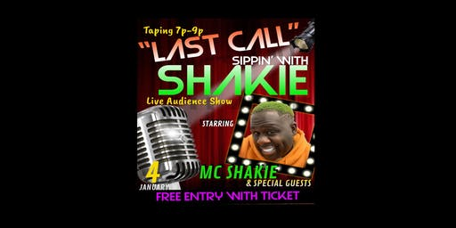 Sippin with Shakie Live