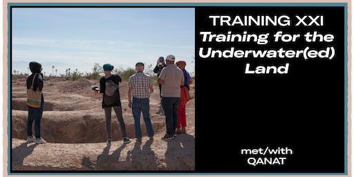 Training XXI: Training for the Underwater(ed) Land