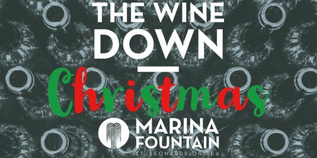 Christmas Wine Tasting - The Wine Down at Marina Fountain tickets