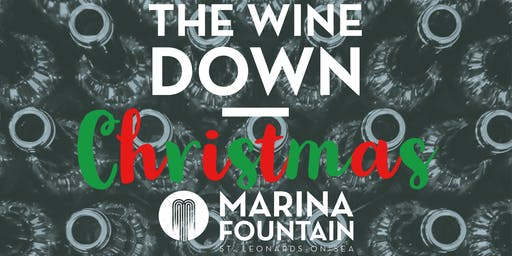 Christmas Wine Tasting - The Wine Down at Marina Fountain