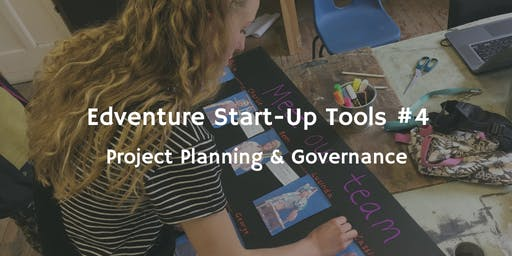 Start-Up Tools #4 - Project Planning & Governance
