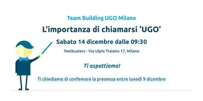 "Team Building ""L'importanza di chiamarsi UGO"""