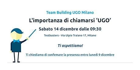 """Team Building """"L'importanza di chiamarsi UGO"""" biglietti"""