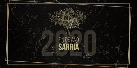 Fin de Año Sarrià entradas