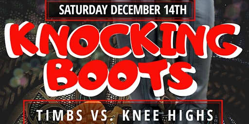 KNOCKING BOOTS (Timbs vs. Knee Highs)