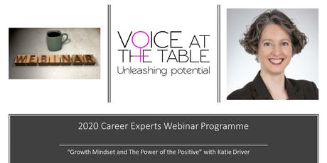 WEBINAR: Growth Mindset and The Power of the Positive tickets