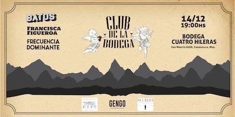 - CLUB DE LA BODEGA - entradas