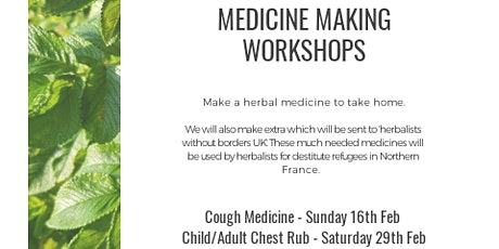 Medicine Making - child/adult chest rub tickets