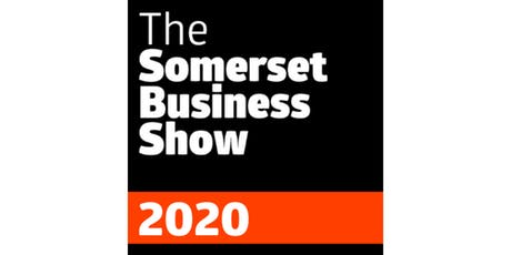 The Somerset Business Show March 2020 tickets