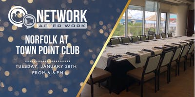 Network After Work Norfolk at Town Point Club