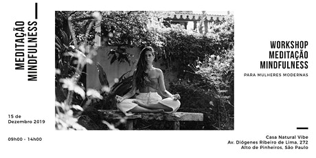 Workshop:Meditação Mindfulness para Mulheres Modernas ingressos