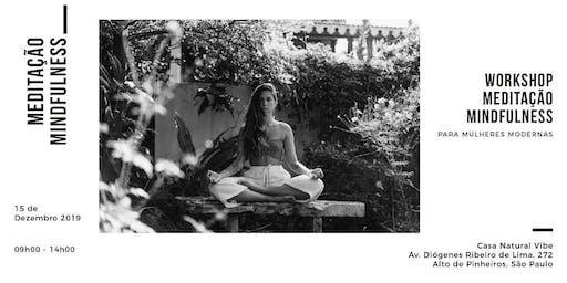Workshop:Meditação Mindfulness para Mulheres Modernas