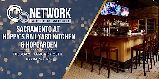 Network After Work Sacramento at Hoppy's Railyard Kitchen & Hopgarden