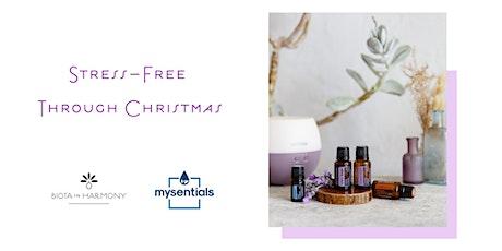 Stress - Free through Christmas tickets