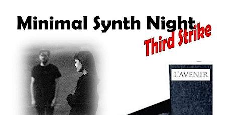 Minimal Synth Night - Third Strike tickets