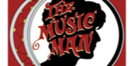 The Music Man, Meredith Wilson's Musical tickets