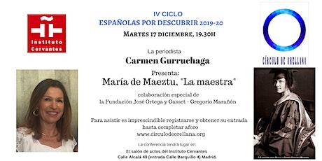 María de Maeztu por Carmen Gurruchaga.  entradas