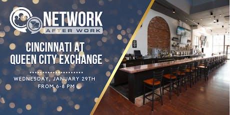 Network After Work Cincinnati at Queen City Exchange tickets