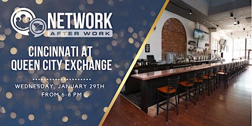 Network After Work Cincinnati at Queen City Exchange