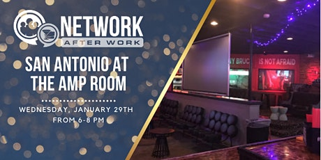 Network After Work San Antonio at The Amp Room tickets
