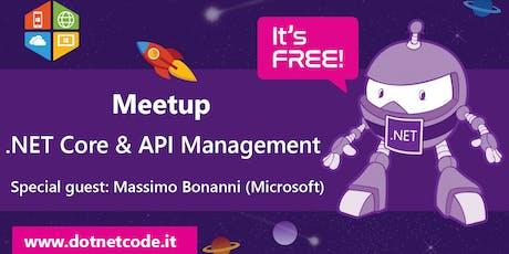 .NET Core & Azure API MANAGEMENT Meetup #AperiTech di DotNetCode biglietti