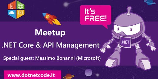 .NET Core & Azure API MANAGEMENT Meetup #AperiTech di DotNetCode
