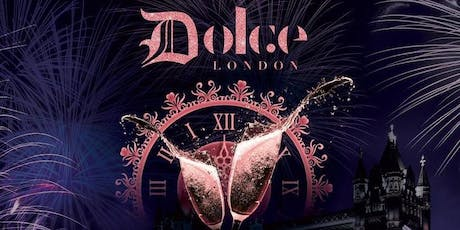 Dolce New Years Eve Tickets 2019 - 2020 tickets