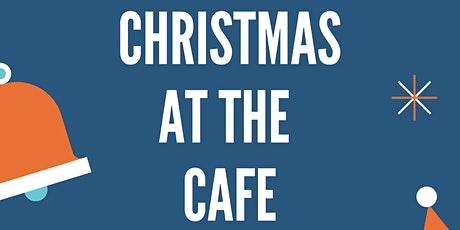 Christmas at the Cafe tickets