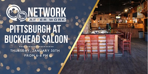 Network After Work Pittsburgh at Buckhead Saloon
