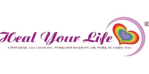 Copy of Love Yourself, Heal Your Life 2 day Workshop