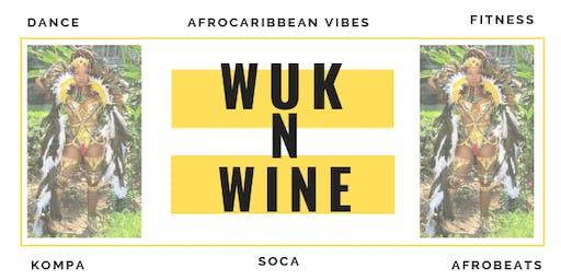 Wuk N Wine: Fitness Soca Dance Class