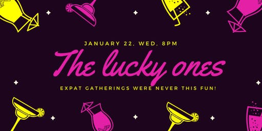The Lucky Ones - Expat gathering