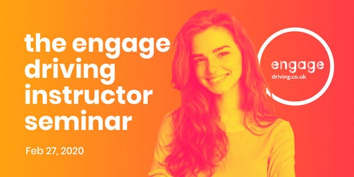 The Engage Driving Instructor Seminar